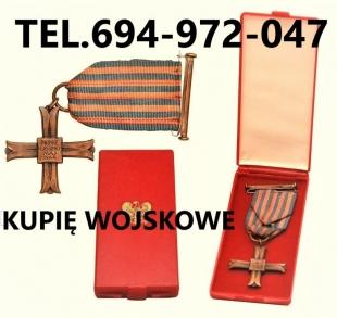 Kupię wojskowe stare odznaczenia,odznaki,medale