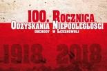 100. Rocznica Odzyskania Niepodległości - czterodniowe obchody w Lesznowoli