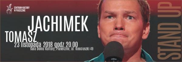 Stand Up Tomasza Jachimka
