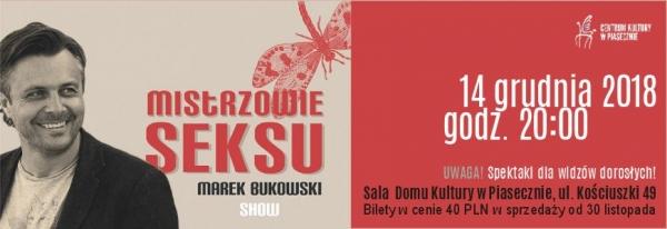 Mistrzowie seksu - Marek Bukowski Show