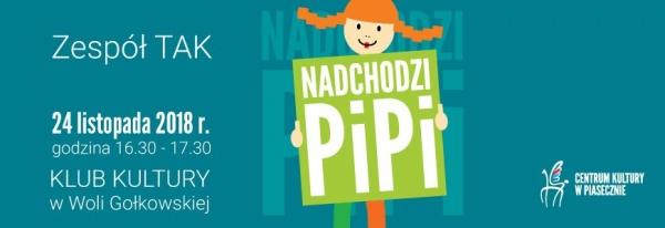 Nadchodzi PIPI - spektakl dla dzieci