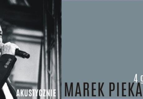 Marek Piekarczyk Akustycznie