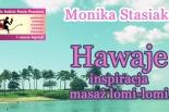 Hawajskie inspiracje masaż Lomi-lomi