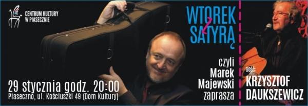 Krzysztof Daukszewicz – Wtorek z satyrą