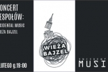 Koncert Incidental Music i Wieża Bajzel – Kontakt