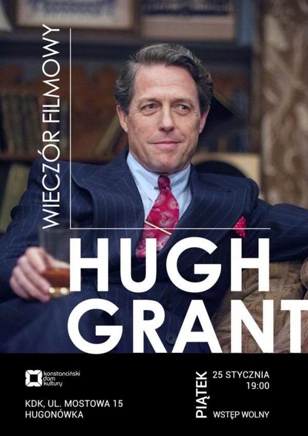 Wieczór z Hugh Grantem