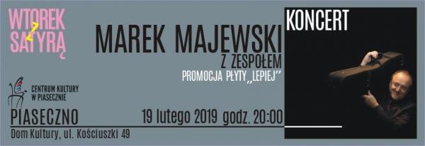 Koncert Marka Majewskiego - Wtorek z satyrą