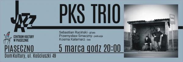PKS Trio wystąpi na Wtorku Jazzowym