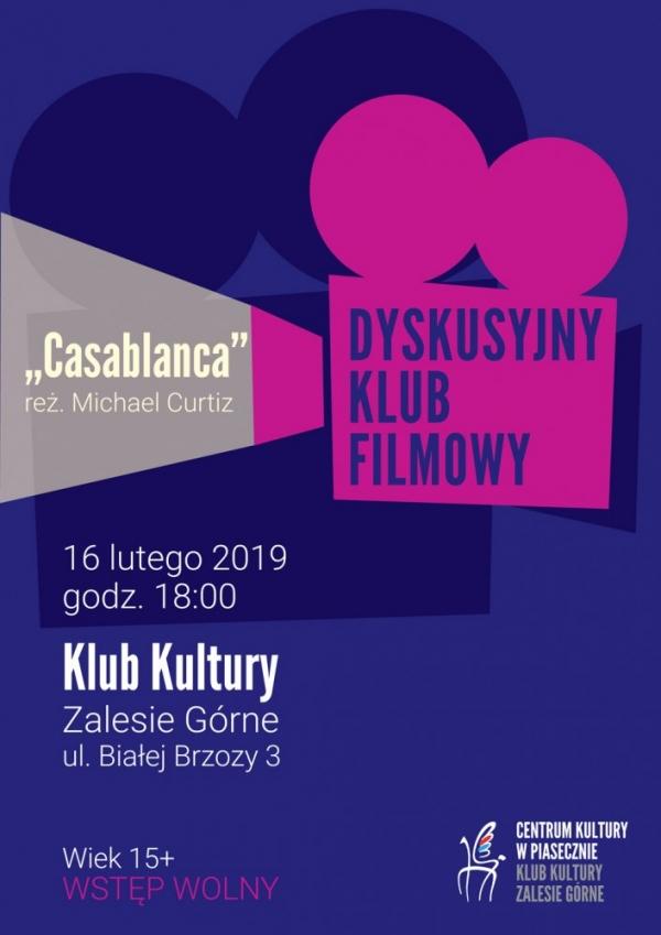 Dyskusyjny Klub Filmowy w Zalesiu Górnym - Casablanca