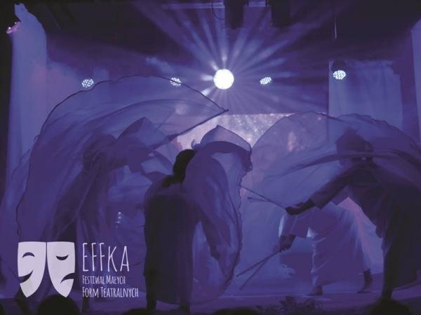 EFFKA - Festiwal Małych Form Teatralnych 2019