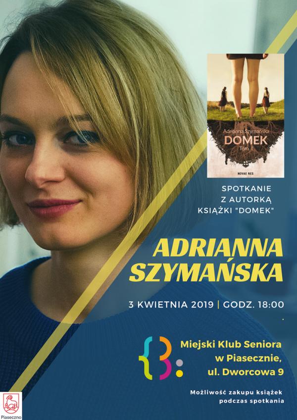 Spotkanie z Adrianną Szymańską