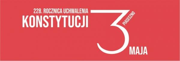 228. rocznica uchwalenia konstytucji 3 Maja