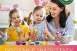 Przygotowujemy wielkanocne ozdoby – warsztaty dla dzieci