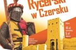 XI Turniej Rycerski w Czersku