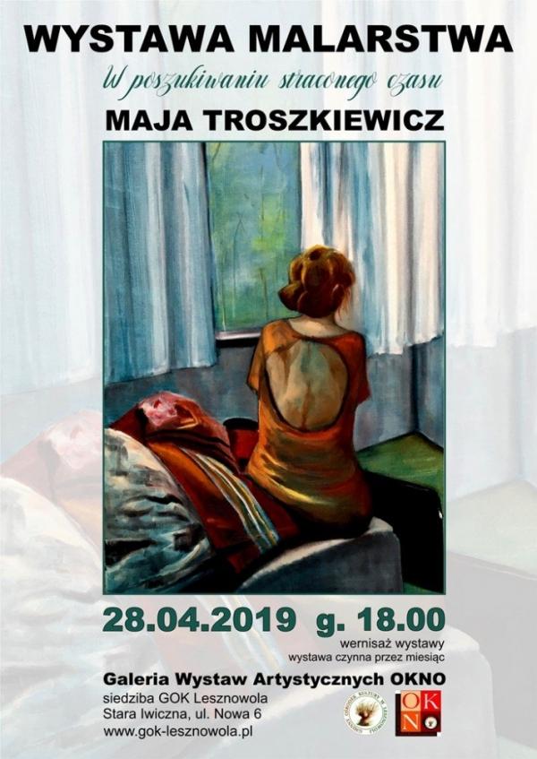 Maja Troszkiewicz - W poszukiwaniu straconego czasu