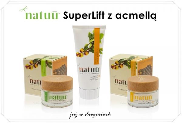 natuu SuperLift z acmellą, czyli ziołowym botoksem