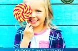 Słodki Dzień Dziecka w Centrum Handlowym Auchan Piaseczno