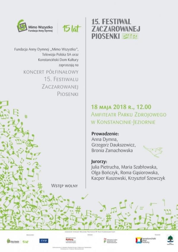 Koncert półfinałowy jubileuszowego 15. Festiwalu Zaczarowanej Piosenki