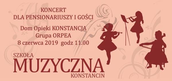 Koncert dla Pensjonariusz i Gości - Domu opieki KONSTANCJA