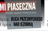 Ulicami Piaseczna spacer historyczny - Ulica Przesmyckiego