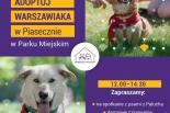 """""""Adoptuj Warszawiaka"""" w Piasecznie"""