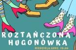 ROZTAŃCZONA HUGONÓWKA - Potańcówki w altanie przy Hugonówce
