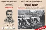Brzegi Wisły – zapomniane i nieznane dziedzictwo Elwiro Michała Andriollego