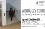 Windą czy schodami? - wystawa