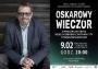 Oskarowy wieczór z Tomaszem Raczkiem