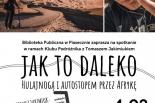 Klub Podrożnika – Hulajnogą i autostopem przez Afrykę