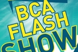 BCA Flash Show