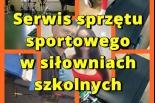 Serwis sprzętu sportowego w siłowniach szkolnych Piaseczno