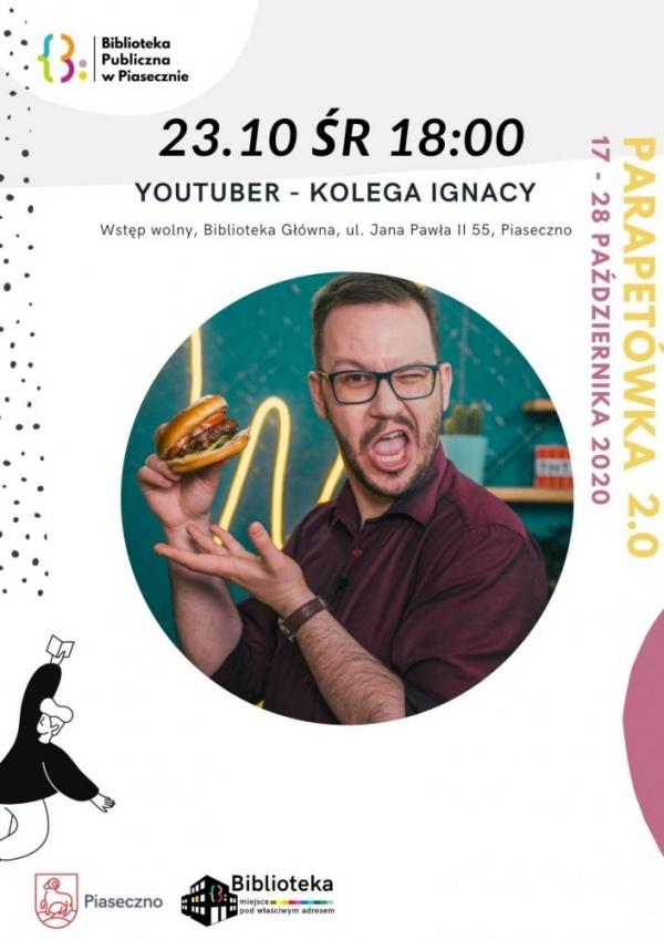 YouTuber- Kolega Ignacy- Parapetówka 2.0