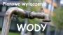 Wyłączenie wody w Nowej Iwicznej!
