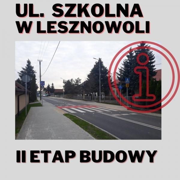 Lesznowola - ul. Szkolna - II etap