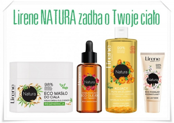 Lirene Natura zadba o Twoje ciało