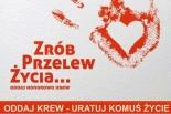 Oddaj krew i uratuj komuś życie