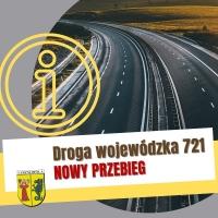 Nowa trasa 721 coraz bliżej