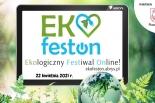 Ekologiczny Festiwal Online – świętujemy Dzień Ziemi