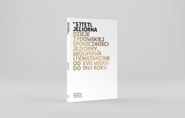 """Premiera książki """"Sztetl Jeziorna"""""""