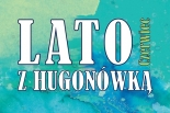 Lato z Hugonówką