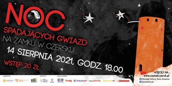 Noc Spadających Gwiazd na zamku w Czersku
