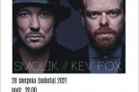 SMOLIK//KEV FOX - koncert plenerowy